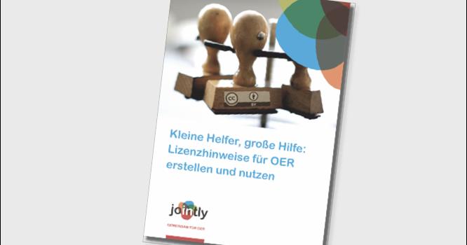 """Fünfte JOINTLY-Broschüre erschienen: """"Kleine Helfer, große Hilfe: Lizenzhinweise für OER erstellen und nutzen"""""""